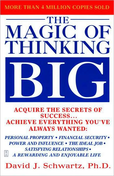The Magic Of Thinking Big By David J Schwartz Book Summary Pdf