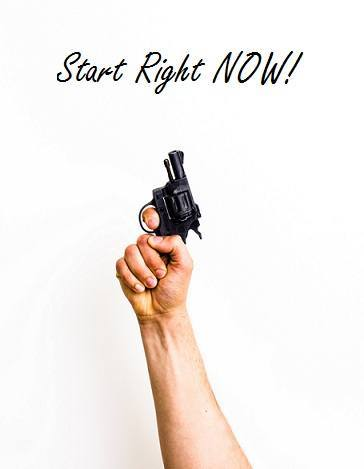 Start right now!