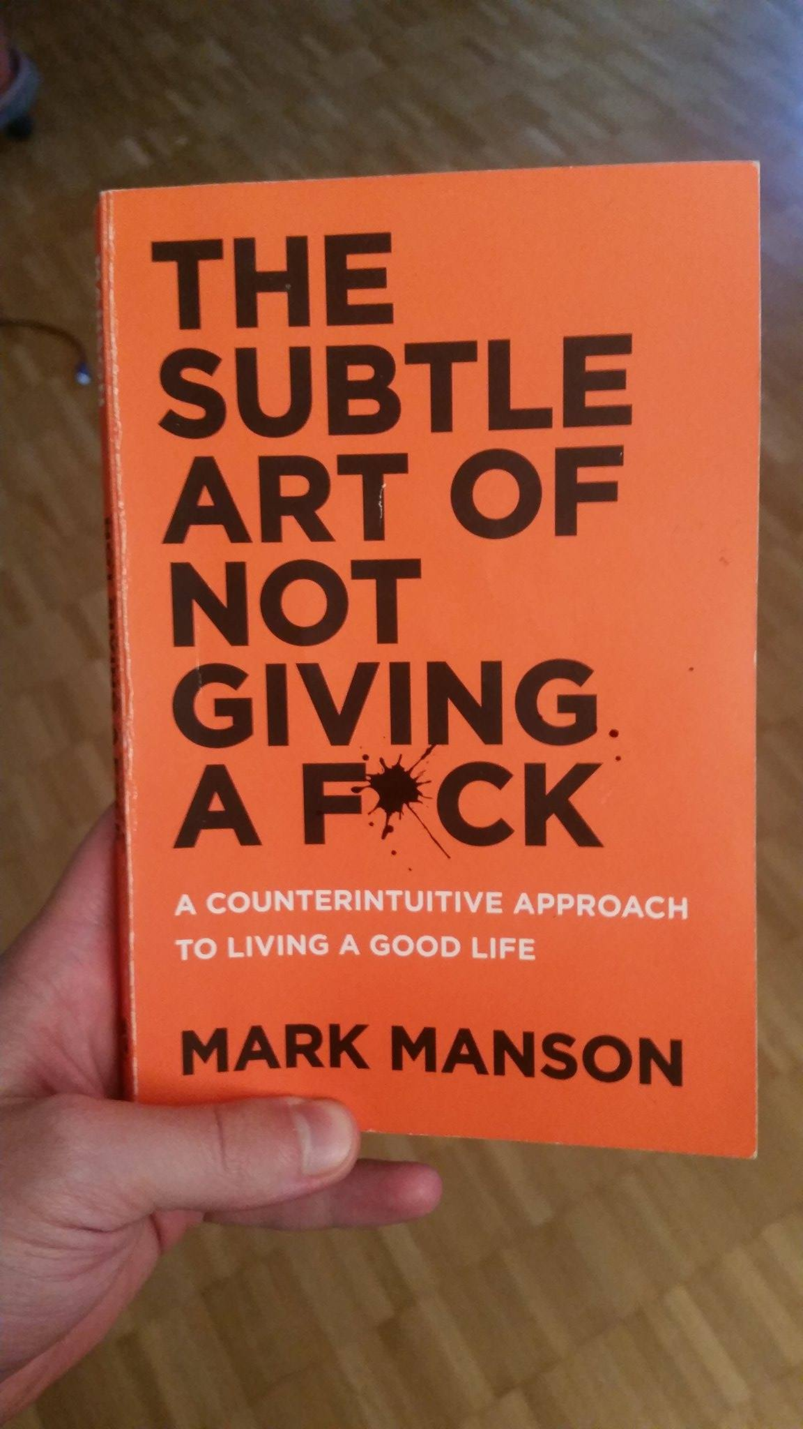 The Subtle Art of Not Giving a Fuck Mark Manson Summary