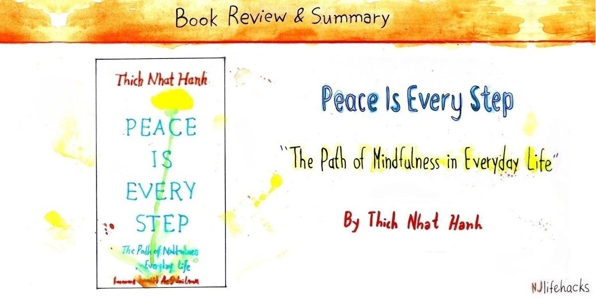 peace is every step thich naht hanh book summary