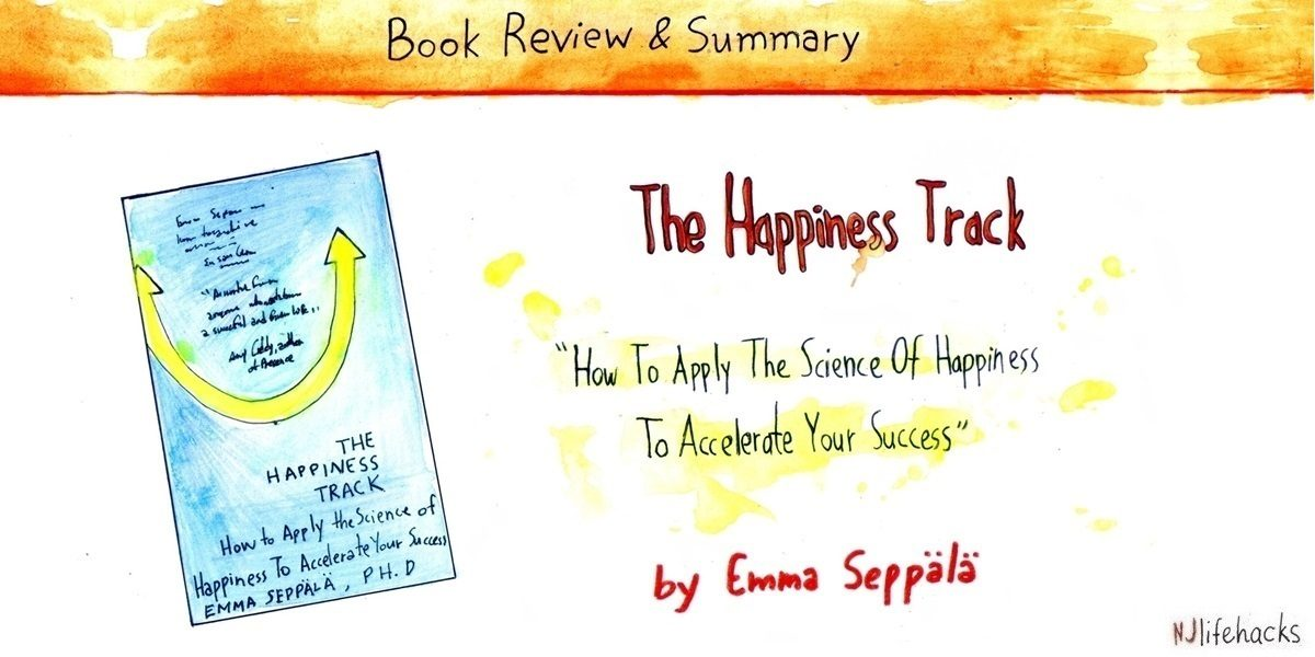 the happiness track emma seppala book summary