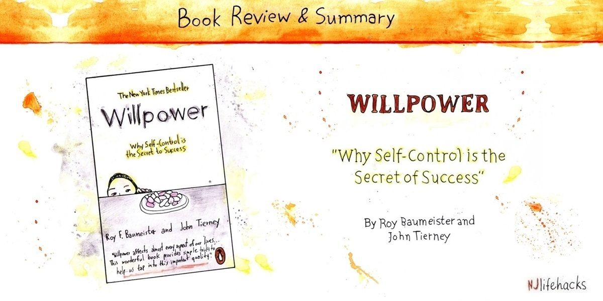 willpower roy baumeister book summary