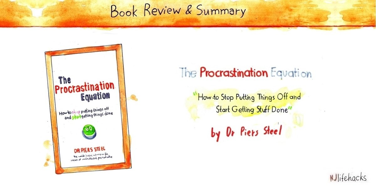 The procrastination equation book summary