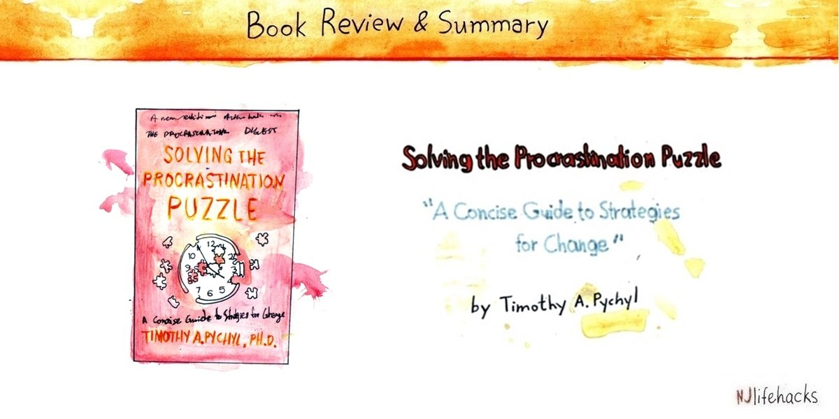 solving the procrastination puzzle book summary