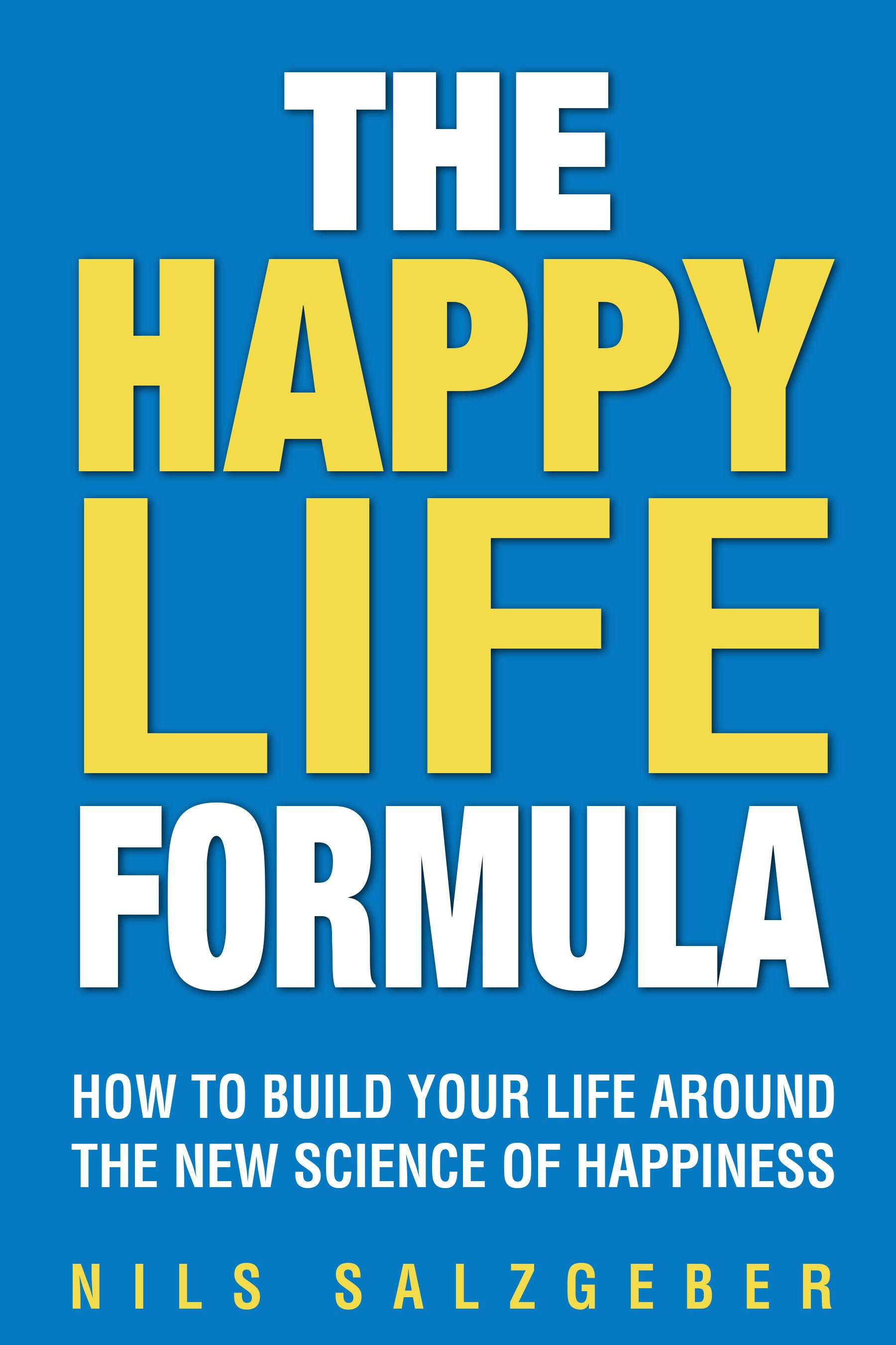 the happy life formula