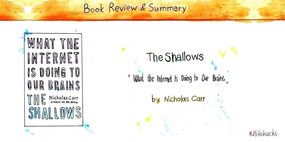 the shallows by nicholas carr - book sumamry