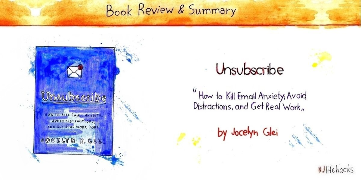 unsubscribe by jocelyn glei book summary